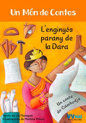 L'ENGINYÓS PARANY DE LA DARA