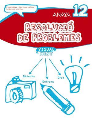 RESOLUCIÓ DE PROBLEMES 12.