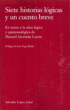 SIETE HISTORIA LÓGICAS Y UN CUENTO BREVE