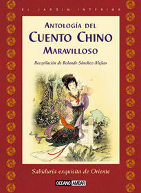 ANTOLOGÍA DEL CUENTO CHINO MARAVILLOSO