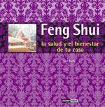 FENG SHUI, LA SALUD Y EL BIENESTAR EN TU CASA