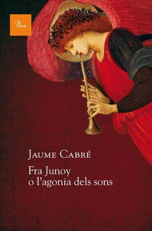 FRA JUNOY O L'AGONIA DELS SONS