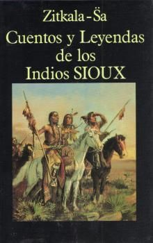 CUENTOS Y LEYENDAS DE LOS INDIOS SIOUX