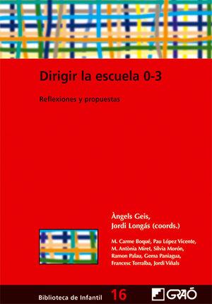 DIRIGIR LA ESCUELA 0-3