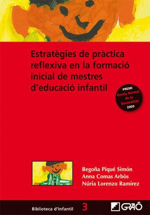 ESTRATÈGIES DE PRÀCTICA REFLEXIVA EN LA FORMACIÓ INICIAL DE MESTRES D'EDUCACIÓ I