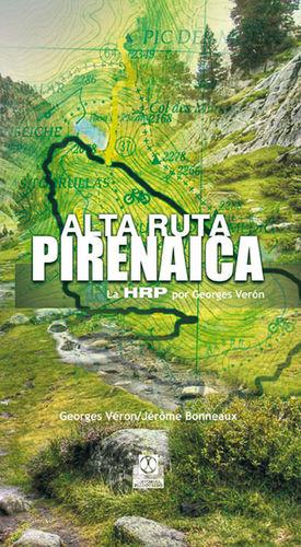 ALTA RUTA PIRENAICA. LA HRP POR GEORGES VÉRON (COLOR)