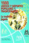 MIL JUEGOS Y DEPORTES POPULARES Y TRADICIONALES