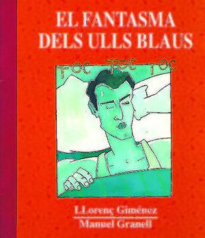 EL FANTASMA DELS ULLS BLAUS