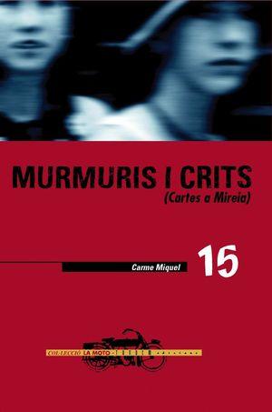 MURMURIS I CRITS. CARTES A MIREIA