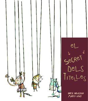 EL SECRET DELS TITELLES