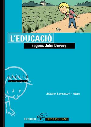 L'EDUCACIÓ SEGONS JOHN DEWEY
