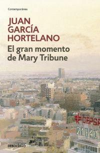 GRAN MOMENTO DE MARY TRIBUNE,  EL