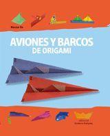AVIONES Y BARCOS DE ORIGAMI