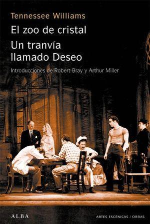 ZOO DE CRISTAL / TRANVIA LLAMADO DESEO