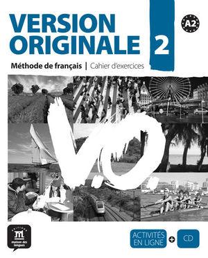 VERSION ORIGINALE A2. CUADERNO DE EJERCICIOS + CD