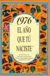 1976 EL AÑO QUE TU NACISTE