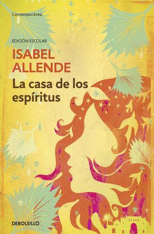 LA CASA DE LOS ESPÍRITUS (ED. ESCOLAR)