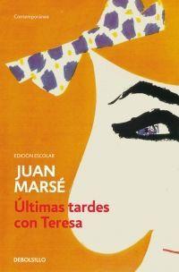 ULTIMAS TARDES CON TERESA (ED. ESCOLAR)