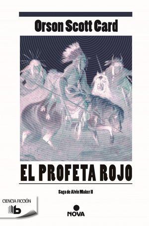 EL PROFETA ROJO (SAGA DE ALVIN MAKER [EL HACEDOR] 2)