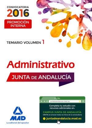 ADMINISTRATIVOS DE LA JUNTA DE ANDALUCÍA PROMOCIÓN INTERNA. VOLUMEN 1