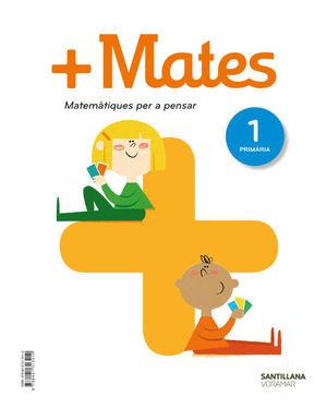 + MATES  MATEMATIQUES PER A PENSAR 1 PRIMARIA