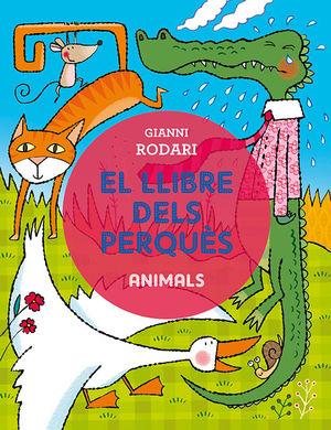 EL LLIBRE DELS PERQUÈS - ANIMALS