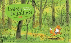 LADRON DE GALLINAS
