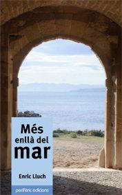 MÉS ENLLÀ DEL MAR