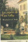 LOS PAPELES DE CASA VELHA