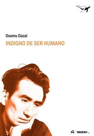 INDIGNO SER HUMANO / SAJALIN -U