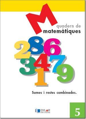 MATEMATIQUES - QUADERN  5