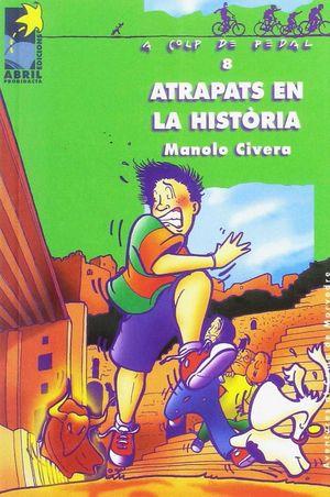 ATRAPATS EN LA HISTÒRIA
