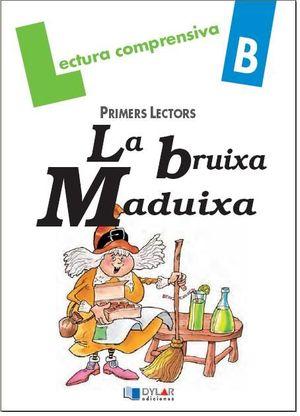 BRUIXA MADUIXA PRIMERS LECTORS B