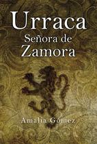 DOÑA URRACA. SEÑORA DE ZAMORA