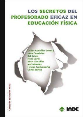 LOS SECRETOS DEL PROFESORADO EFICAZ EN EDUCACIÓN FÍSICA