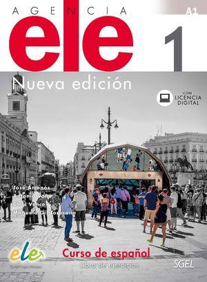 AGENCIA ELE 1 LIBRO DE EJERCICIOS. NUEVA EDICIÓN.