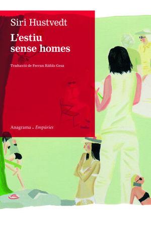 L´ESTIU SENSE HOMES