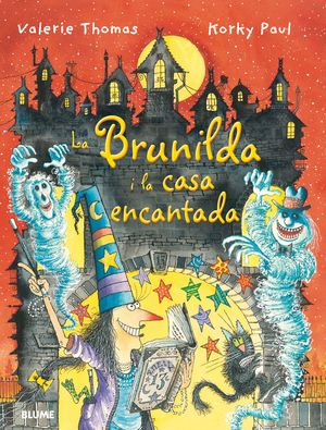 BRUIXA BRUNILDA I LA CASA ENCANTADA