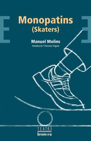MONOPATINS (SKATERS)