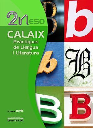 CALAIX, PRÀCTIQUES DE LLENGUA I LITERATURA, 2 ESO. PROJECTE ONA