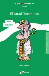EL FARAÓ TOTUN-NAS