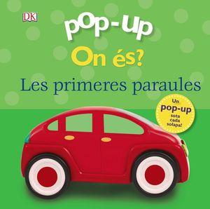 POP-UP ON ÉS? LES PRIMERES PARAULES