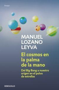 COSMOS EN LA PALMA DE LA MANO, EL