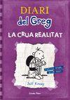 DIARI GREG 5 CRUA REALITAT