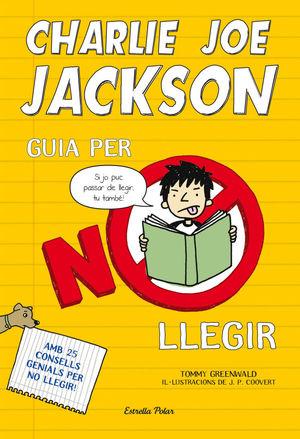 CHARLIE JOE JACKSON. GUIA PER NO LLEGIR