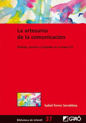 LA ARTESANÍA DE LA COMUNICACIÓN